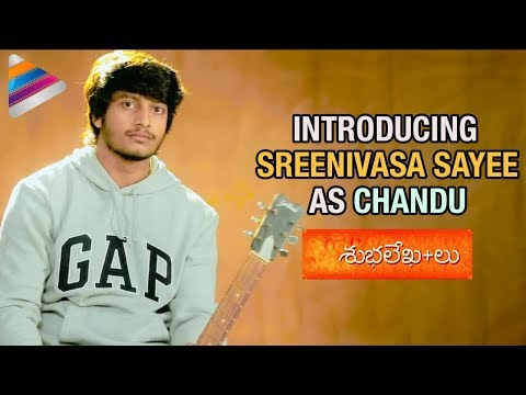 Shubhalekhalu Telugu Movie | Introducing Sreenivasa Sayee as Chandu | 2018 Movies |Telugu FilmNagar