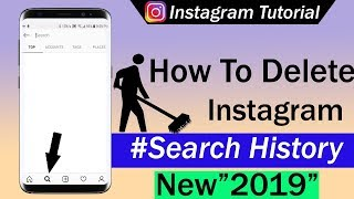 How To Delete Instagram Search History 2019