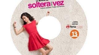 Todas Las Canciones De Soltera Otra Vez 2 - 1/4