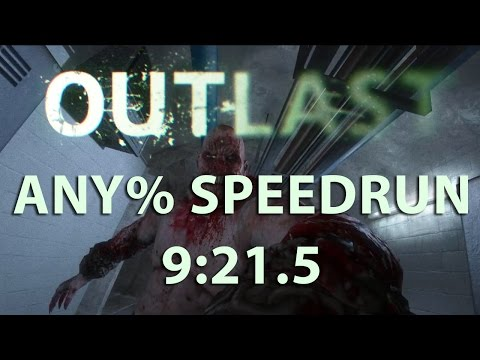Outlast Speedrun Any% 9:21.5 (PC) (old WR)