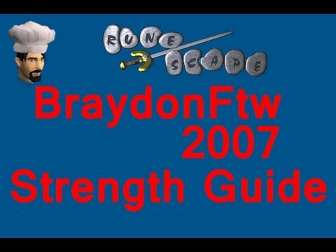 Runescape 2007 Servers 1-99 Strength Guide