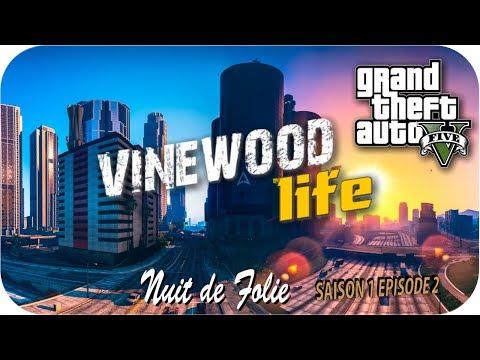 GTA 5: VINEWOOD LIFE   Nuit de folie   Ep.2 [Série/Film RP]