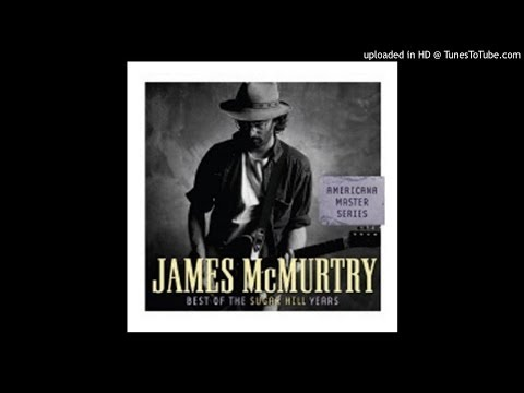 James Mcmurtry - Broken Bed