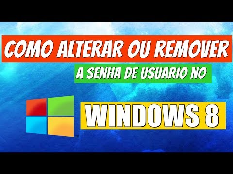 Como alterar ou remover senha no Windows 8