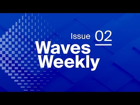 Waves Weekly | Episode 2