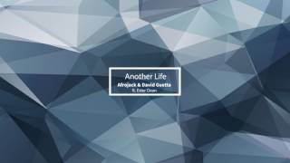 Afrojack & David Guetta  - Another Life  1 Hours