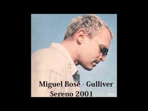 Miguel Bos� - Miguel Bos� - Gulliver
