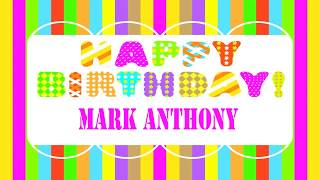 Mark Anthony   Wishes & Mensajes - Happy Birthday