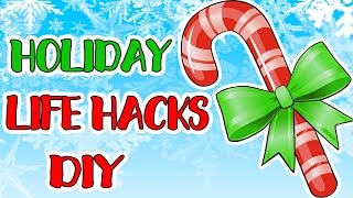 ЛАЙФХАКИ И DIY на НОВЫЙ ГОД 2017 | HOLIDAY HACKS & DIY