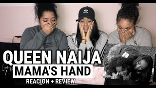 Queen Naija Mama 39 S Hand Reaction Review