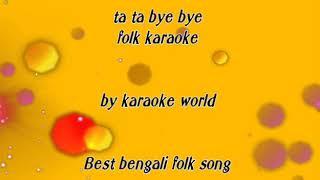 Ta Ta Bye Bye Karaoke -9126866203