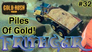 Let's Play Gold Rush The Game #32: Piles Of Gold!
