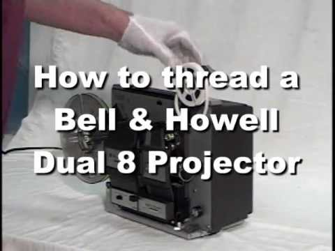 How To Thread A Bell Amp Howell 456a Dual 8 Projector Youtube