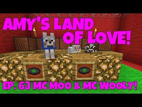 Amy's Land Of Love! Ep.63 MC Moo & MC Wooly!