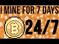 7 DAY$-24/HR$ - BITCOIN MINING EXPERIMENT - See How Much Money I Made :)  JULY 2017 MP3