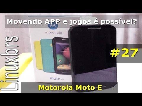 Moto E Motorola - Movendo APP e jogos é possível? - PT-BR - Brasil