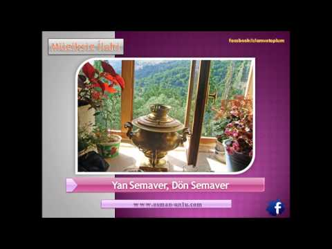 Yan Semaver (Müziksiz İlahi)