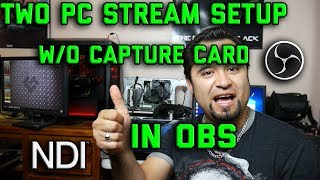 EASY TWO PC STREAM SETUP IN OBS [NO CAPTURE CARD NEEDED]