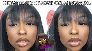 HOW TO: CUT BANGS ON A FRONTAL (beginner friendly) | FT. MyChicWigs | Lovevinni_