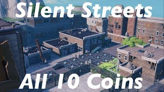 Where To Find All 10 Coins In Silent streets (by ttv-Platinums) Fortnite Creative