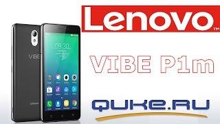 Обзор  Lenovo Vibe P1m◄ Quke.ru ►