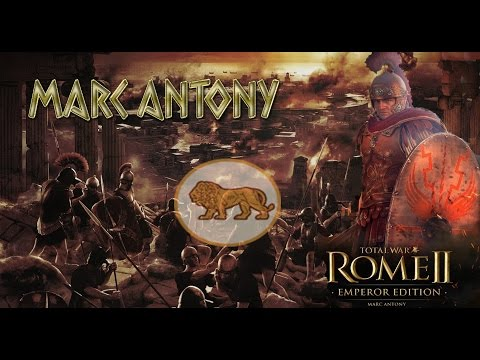 Total War:Rome 2 Марк Антоний - Извлекаем Уроки #3
