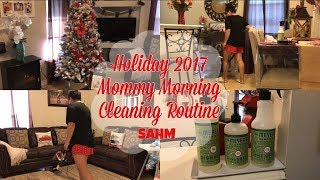 Holiday 2017 Mommy Morning Cleaning Routine  Cleaning Motivation  Daisy Hearts