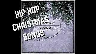 Hip Hop Christmas Songs