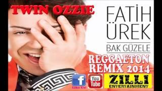 DJ TWIN OZZIE FT FATIH UREK BAK GUZELE REGGAETON REMIX 2014