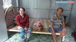 Thăm Bác Thắng và tặng tiền Bác trị bệnh | Cuộc Sống Quê Miền Tây 13/7/2019