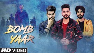 Bomb Yaar: Laddi Ghag (Full Song) Preet Hundal | Singga | Latest Punjabi Songs 2018