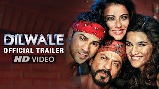 Dilwale Trailer | Kajol, Shah Rukh Khan, Varun Dhawan, Kriti Sanon | A Rohit Shetty Film