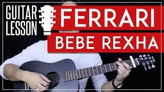 Download Lagu Ferrari Guitar Tutorial - Bebe Rexha Guitar Lesson  🎸 |Tabs + Chords + Guitar Cover| Gratis STAFABAND