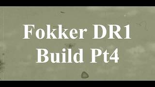 DW Hobby Fokker DR1 build Pt4 RC Model Geeks
