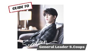Guide To SEVENTEEN General Leader S.Coups