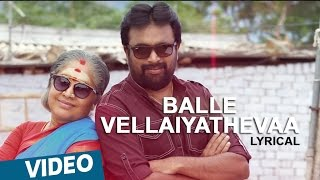 Balle Vellaiya Thevaa Song Lyrics