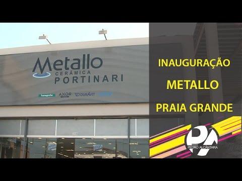 Inauguração Metallo Praia Grande