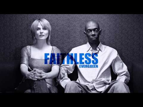 Faithless - Evergreen