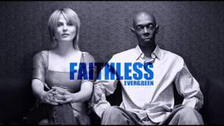 Watch Faithless Evergreen video