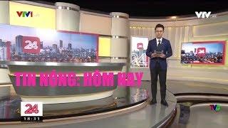 Chuyển động 24h -Tối ngày 16/01/2019. Truyền hình Việt Nam