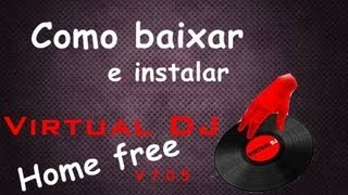 download lagu Como Baixar E Instalar O Virtual Dj Home Free gratis