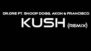 DrDre ft Snoop Dogg, Akon  Francisco  Remix    KUSH