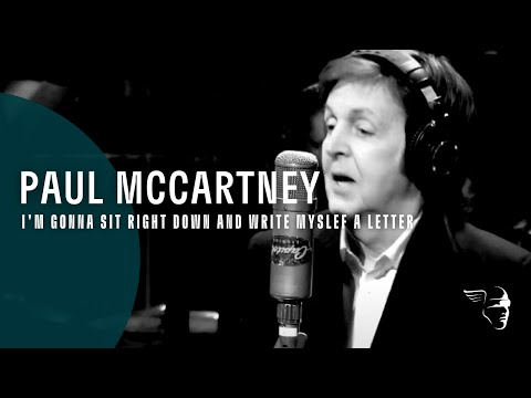 Paul McCartney - Im Gonna Sit Right Down And Write Myself A Letter