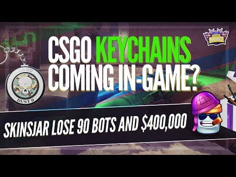 If Keychains Come to CSGO... Skinsjar Loses 90 Bots and $400,000 and More