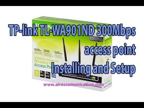 TP-link TL-WA901ND 300Mbps access point installing & setup