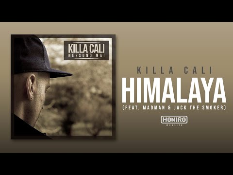 KILLA CALI - 05 - HIMALAYA (feat. MADMAN & JACK THE SMOKER)