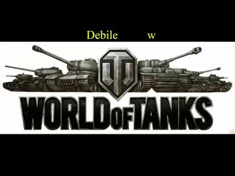 Debile w World of Tanks #2