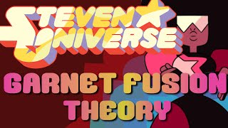 Steven Universe Theory: GARNET IS A GEM FUSION?!