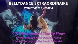 Bellydance Extraordinaire, performed by Jamila -2016 Presidential Charity Show