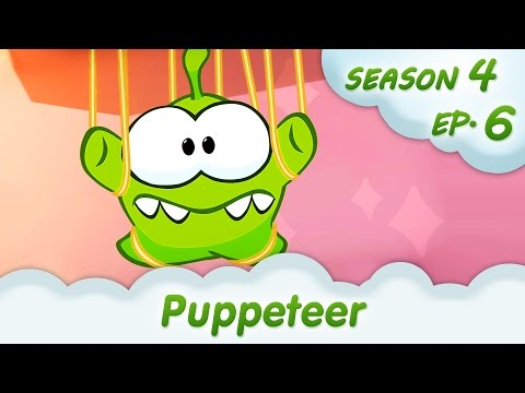 OM Nom Stories: Puppeteer (Cut the Rope: Magic, Episode 6) @KEDOO ANIMATIONS 4 KIDS